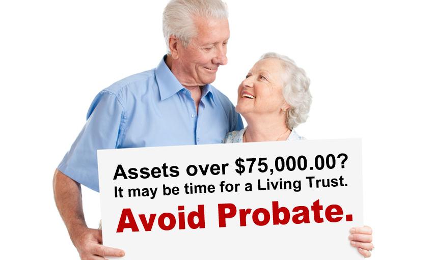 avoid-probate-assets-over-75K-get-a-living-trust