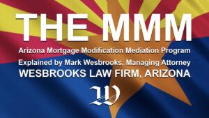 Arizona Mortgage Modification Mediation Program - The MMM