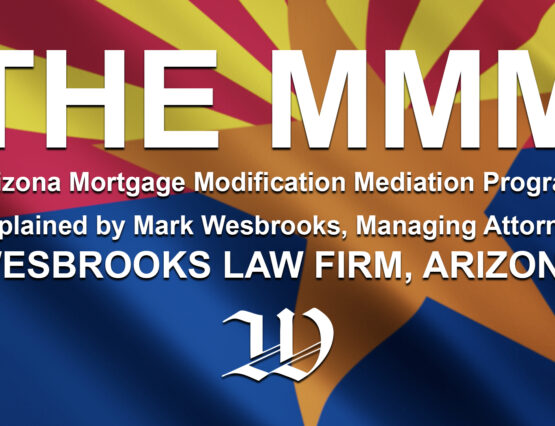 Arizona Mortgage Modification Mediation Program - The MMM